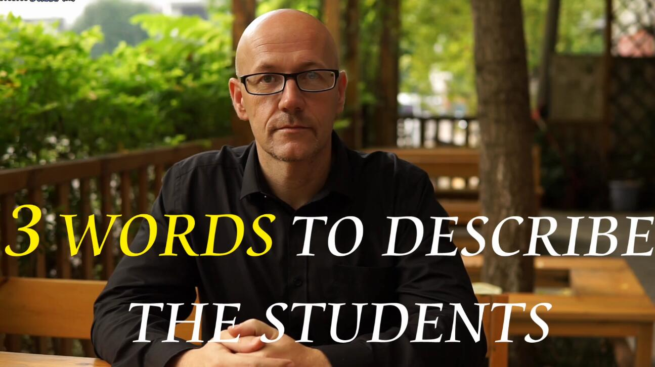 3 Words to Describe the Students